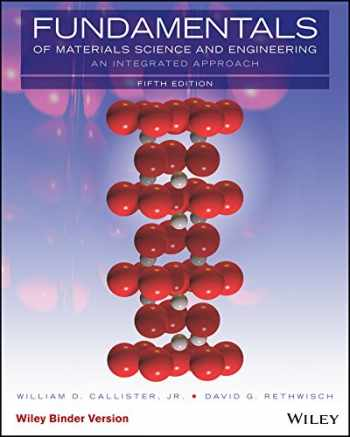 9781119175483-1119175488-Fundamentals of Materials Science and Engineering, Binder Ready Version: An Integrated Approach