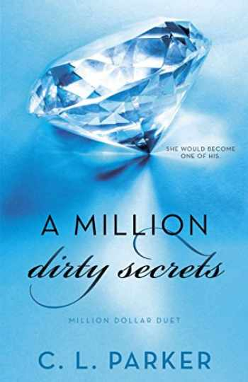 9780345548764-0345548760-A Million Dirty Secrets: Million Dollar Duet