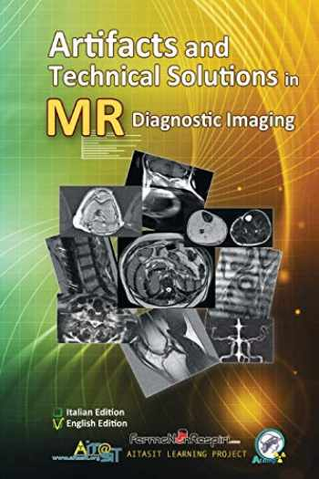 9781728734927-1728734924-Artifacts and Technical Solutions in MR Diagnostic Imaging