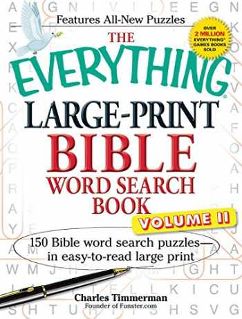 9781440559303-1440559309-The Everything Large-Print Bible Word Search Book, Volume II: 150 Bible Word Search Puzzles in Easy-to-Read Large Print