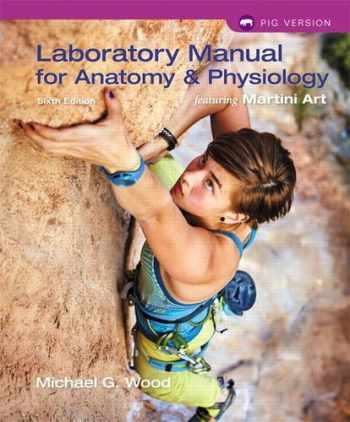 9780134161785-0134161785-Laboratory Manual for Anatomy & Physiology featuring Martini Art, Pig Version