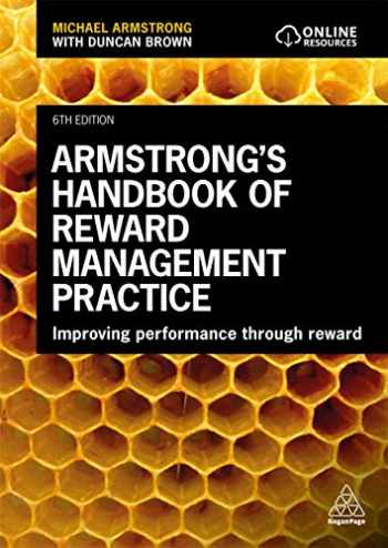 9780749484361-0749484365-Armstrong's Handbook of Reward Management Practice: Improving Performance Through Reward