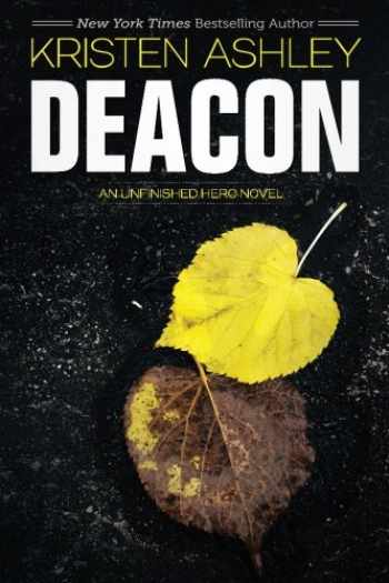 9780692280201-0692280200-Deacon (Unfinished Heroes) (Volume 4)