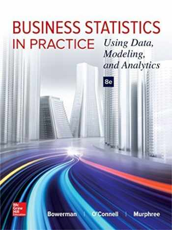 9781259549465-1259549461-Business Statistics in Practice: Using Data, Modeling, and Analytics