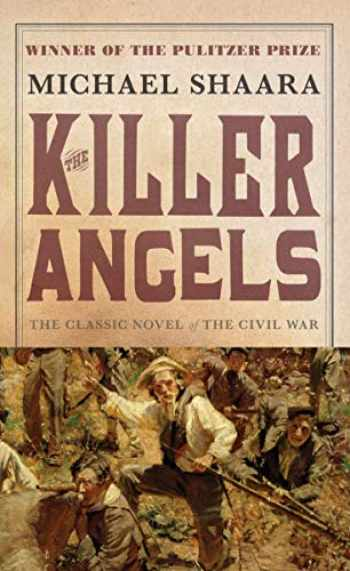 9780345348104-0345348109-The Killer Angels: The Classic Novel of the Civil War (Civil War Trilogy)