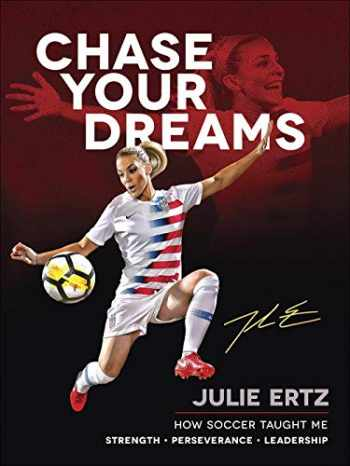 9780736979320-0736979328-Chase Your Dreams: How Soccer Taught Me Strength, Perseverance, and Leadership