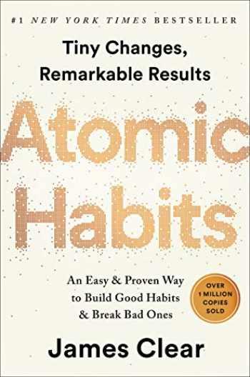 9780735211292-0735211299-Atomic Habits: An Easy & Proven Way to Build Good Habits & Break Bad Ones
