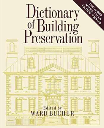 9780471144137-0471144134-Dictionary of Building Preservation