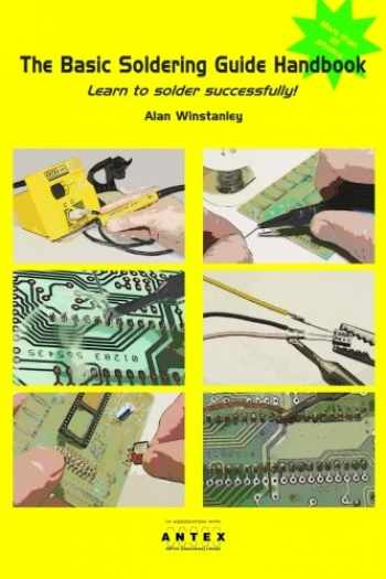 9781500531140-1500531146-The Basic Soldering Guide Handbook: Learn to solder electronics successfully