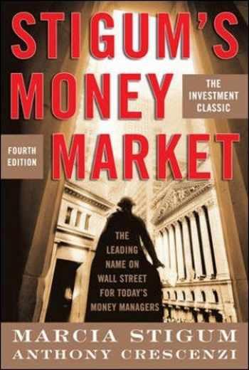 9780071448451-0071448454-Stigum's Money Market, 4E
