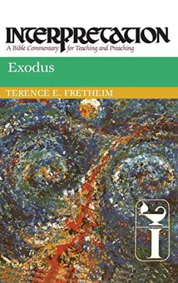 9780804231022-0804231028-Exodus: Interpretation: A Bible Commentary for Teaching and Preaching