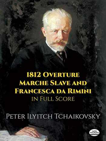9780486290690-0486290697-1812 Overture, Marche Slave and Francesca da Rimini in Full Score (Dover Music Scores)