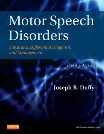 9780323072007-0323072003-Motor Speech Disorders: Substrates, Differential Diagnosis, and Management