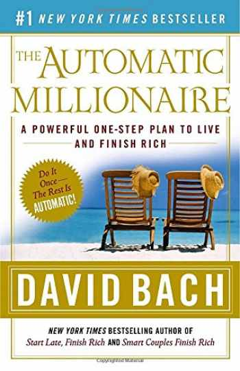 9780767923828-0767923820-The Automatic Millionaire: A Powerful One-Step Plan to Live and Finish Rich