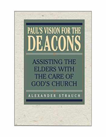 9780936083360-0936083360-Paul's Vision for the Deacons: Assisting the Elders with the Care of God's Church