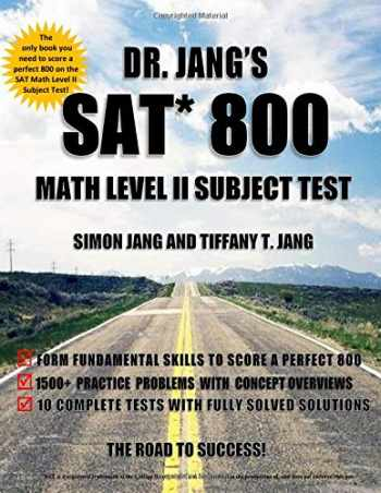 9781535101417-1535101415-Dr. Jang's SAT* 800 Math Level II Subject Test