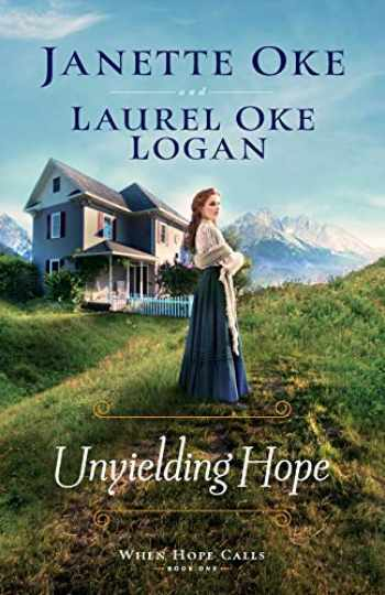9780764235672-0764235672-Unyielding Hope (When Hope Calls)