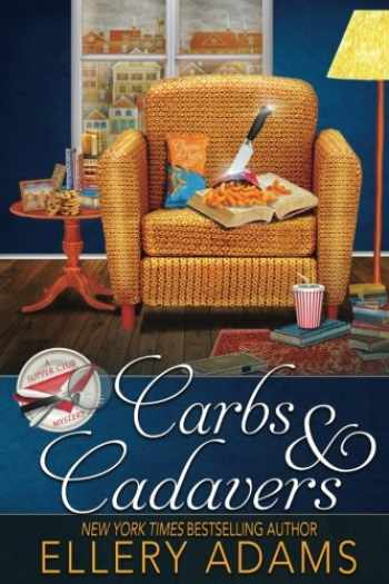 9781946069559-1946069558-Carbs & Cadavers (Supper Club Mysteries) (Volume 1)