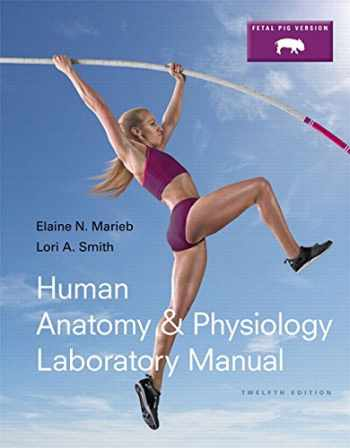 9780133893380-0133893383-Human Anatomy & Physiology Laboratory Manual, Fetal Pig Version Plus Mastering A&P with eText -- Access Card Package (12th Edition)
