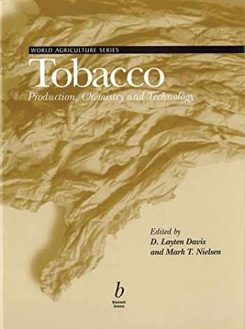 9780632047918-0632047917-Tobacco: Production, Chemistry, and Technology