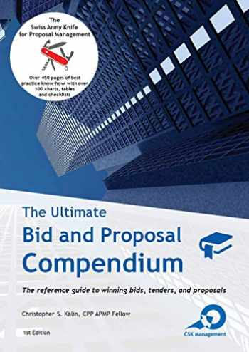 9783952506103-3952506109-The Ultimate Bid and Proposal Compendium: The reference guide to winning bids, tenders and proposals.