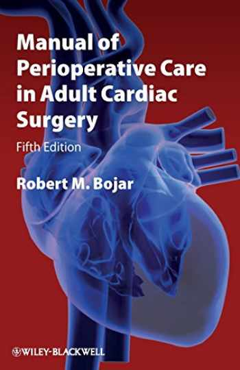 9781444331431-1444331434-Manual of Perioperative Care in Adult Cardiac Surgery