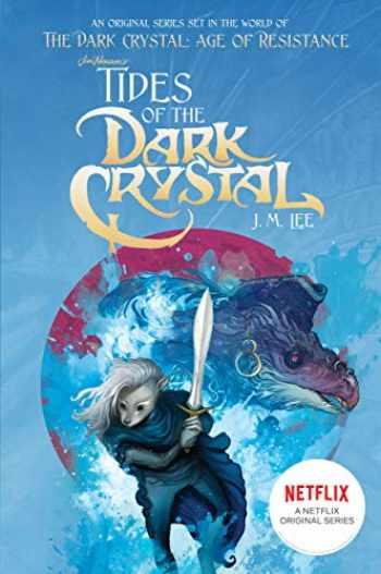9780399539855-0399539859-Tides of the Dark Crystal #3 (Jim Henson's The Dark Crystal)