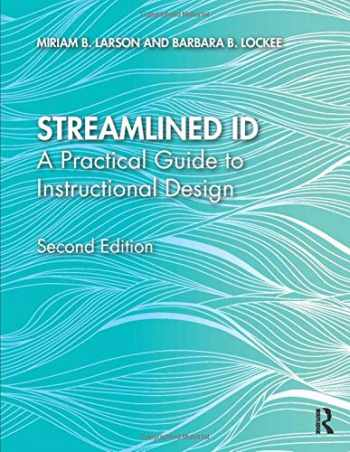 9780815366706-0815366701-Streamlined ID: A Practical Guide to Instructional Design
