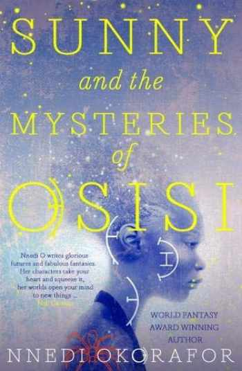 9781911115571-191111557X-Sunny & The Mysteries Of Osisi