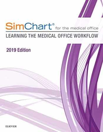 9780323641975-0323641970-SimChart for the Medical Office: Learning the Medical Office Workflow - 2019 Edition