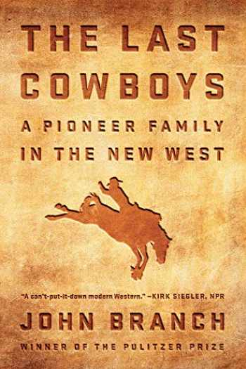 9780393356991-039335699X-The Last Cowboys: A Pioneer Family in the New West