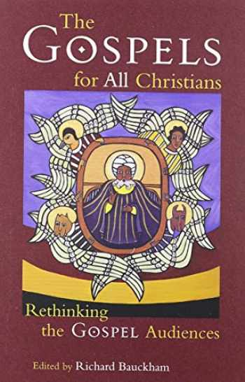 9780802844446-0802844448-The Gospels for All Christians: Rethinking the Gospel Audiences (New Testament Studies)