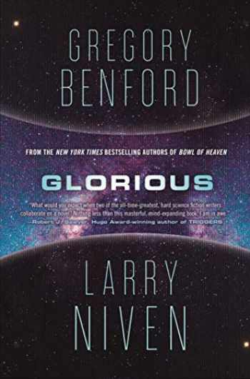 9780765392404-0765392402-Glorious: A Science Fiction Novel (Bowl of Heaven, 3)