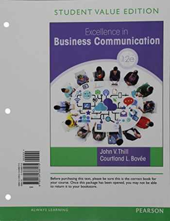 9780134388175-0134388178-Excellence in Business Communication, Student Value Edition (12th Edition)