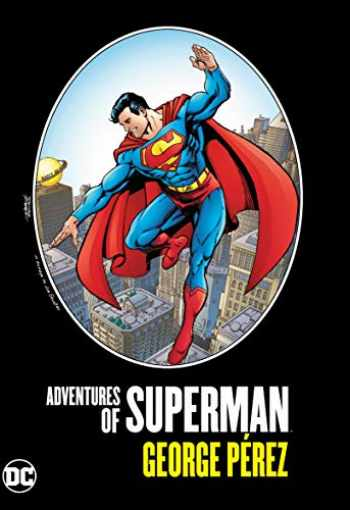 9781779500120-1779500122-Adventures of Superman by George Perez