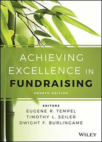 9781118853825-1118853822-Achieving Excellence in Fundraising (Essential Texts for Nonprofit and Public Leadership and Management)