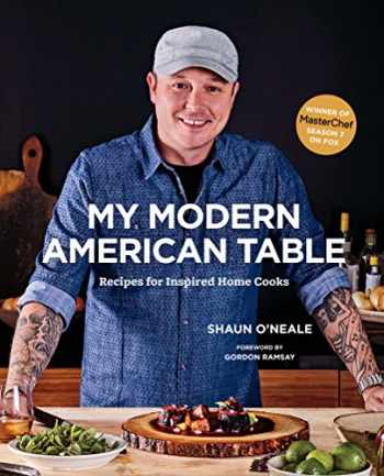 9781419724008-1419724002-My Modern American Table: Recipes for Inspired Home Cooks