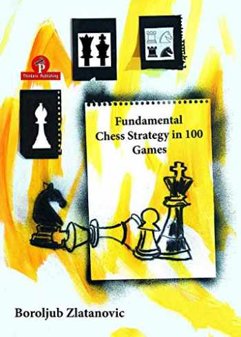 9789492510686-9492510685-Fundamental Chess Strategy in 100 Games