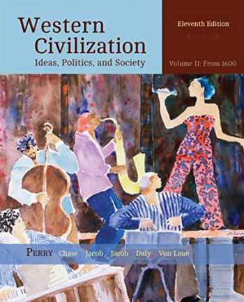 9781305091429-1305091426-Western Civilization: Ideas, Politics, and Society, Volume II: From 1600