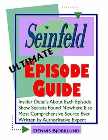 9781494405953-1494405954-Seinfeld Ultimate Episode Guide