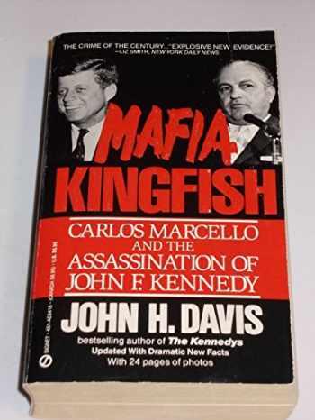 9780451164186-0451164180-MAFIA KINGFISH: Carlos Marcello and the Assassination of John F. Kennedy