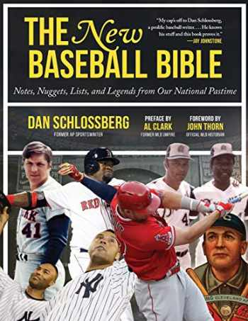 9781683583462-1683583469-The New Baseball Bible: Notes, Nuggets, Lists, and Legends from Our National Pastime