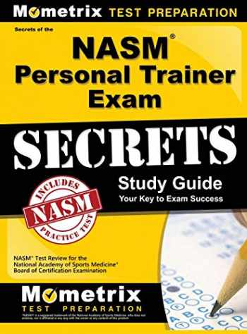 9781516708062-1516708067-NASM Personal Trainer Exam Study Guide: NASM Test Review for the National Academy of Sports Medicine Board of Certification Examination