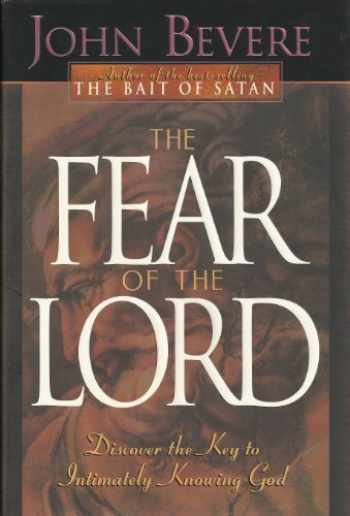 9780884195252-0884195252-The Fear of the Lord: Discover the Key to Intimately Knowing God