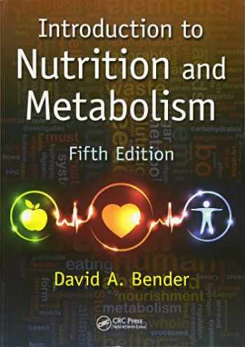 9781466572249-1466572248-Introduction to Nutrition and Metabolism