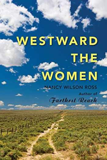 9781943328086-1943328080-Westward the Women