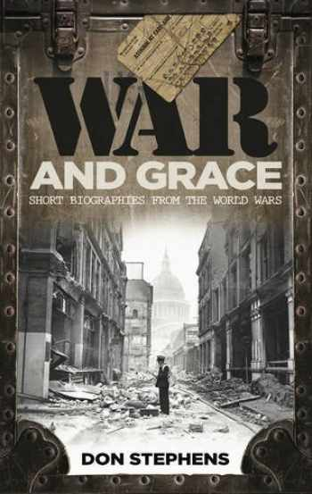 9780852345948-0852345941-War and Grace: Short Biographies from the World Wars