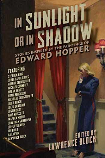 9781681772455-1681772450-In Sunlight or In Shadow: Stories Inspired by the Paintings of Edward Hopper