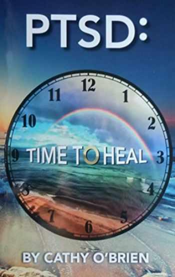 9780692776414-0692776419-PTSD: Time To Heal
