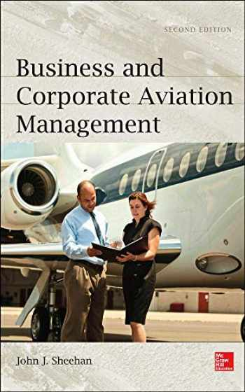 9780071801904-0071801901-Business and Corporate Aviation Management, Second Edition